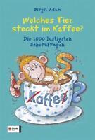 🎄Welches Tier steckt im Kaffee? von Birgit Adam (2012, Gebundene Ausgabe)