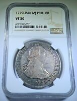 NGC VF-30 1779 Peru Silver 8 Reales Antique 1700's Spanish Colonial Dollar Coin