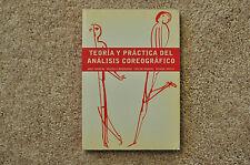 Teoría y práctica del análisis coreográfico BOOK Spanish DANCE J. Adshead