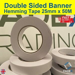 Double Sided Banner Hemming Tape 25mm x 50m Strong Banner Sign Tape HIGH TAC
