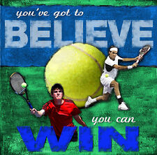 Youth Tennis BELIEVE YOU CAN WIN Motivational Inspirational Poster Print