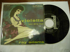 "RAY ADAMS""VIOLETTA-disco 45 giri DURIU 1967"" BEAT Italy"