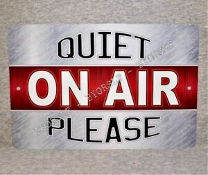 Metal Sign ON AIR radio show station TV live television Quiet studio audience