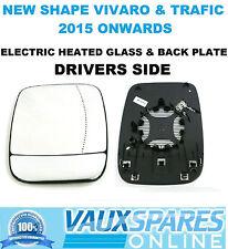 VAUXHALL VIVARO RENAULT TRAFIC VAN ELECTRIC WING MIRROR GLASS DRIVERS OFF SIDE