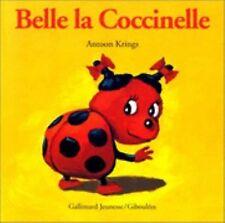 Droles De Petites Betes: Belle La Coccinelle (French Edition)