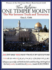 NEW Three Religions One Temple Mount by Gary L. Cobb