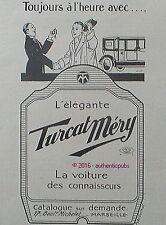 PUBLICITE VOITURE TURCAT MERY TOUJOURS A L'HEURE DE 1920 FRENCH AD PUB ART DECO