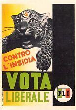C5499) VOTA PLI PARTITO LIBERALE CONTRO L'INSIDIA. GHEPARDO CON FALCE E MARTELLO