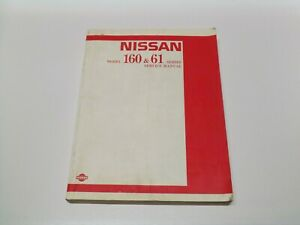 Factory Nissan Patrol 160 & 61 Series Service Manual March 1988