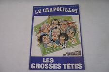 LE CRAPOUILLOT N° 61 Les Grosses Têtes T.3 Dico 1981-82 Magazine non conformiste