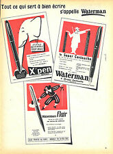 PUBLICITE ADVERTISING 015  1955  WATERMAN  stylos X'PEN FLAIR SUPER CARTOUCHE