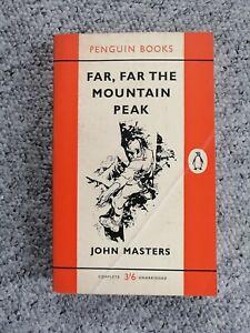 Penguin Books FAR FAR THE MOUNTAIN PEAK JOHN MASTERS 1ST ED 1961