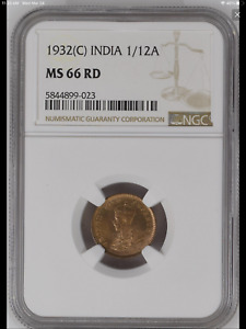 1932 (C) India British 1/12 Anna coin NGC MS-66 RED Highest Graded! Top Pop!