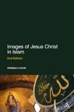 Images of Jesus Christ in Islam: 2nd Edition, , Leirvik, Oddbjørn, Excellent, 20