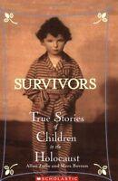 Survivors: True Stories of Children in the Holocaust by Allan Zullo
