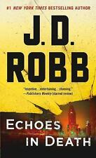 Echoes in Death 44 by J. D. Robb (2017, Paperback) BRAND NEW BOOK FREE SHIPPING