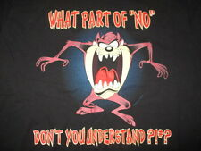 "1998 TAZ TASMANIAN DEVIL""What Part of NO Don't You Understand?!#?"" (XL) T-Shirt"