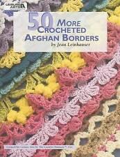 50 More Crocheted Afghan Borders by Jean Leinhauser (Paperback / softback)
