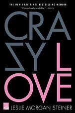 Crazy Love, Leslie Morgan Steiner, Good Book