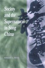 Society and the Supernatural in Song China by Edward L. Davis