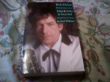 BOB DYLAN PERFORMING ARTIST 1986-1990 & BEYOND MAN OUT OF TIME PAUL WILLIAMS