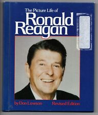 The Picture Life of Ronald Reagan 1985 Hardcover Book Don Lawson George Bush