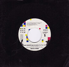 GRACE JONES I'm Not Perfect (But I'm Perfect For You) / Scary But Fun  45