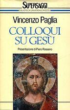 Vincenzo Paglia = COLLOQUI SU GESÙ LETTURE DAL VANGELO SECONDO LUCA