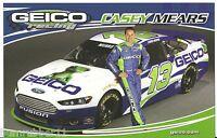 "2013 CASEY MEARS ""GEICO RACING"" #13 NASCAR SPRINT CUP SERIES POSTCARD GEN6"