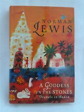 A Goddess In The Stones:Travels In India.Norman Lewis. Hardback.1st Edition.1991