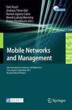 Mobile Networks and Management : 5th International Conference, MONAMI 2013,...
