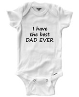Have the Best Dad Ever Infant Gerber Baby Onesies Bodysuit Clothes Babysuit Gift