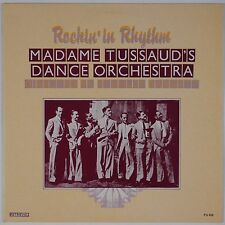 MADAME TUSSAUD's DANCE ORCHESTRA: Rockin In Rhtyhm UK Import Jazz LP