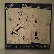 "Way Of The West ‎– Don't Say That's Just For White B (Vinyl, 12"", Maxi 45 Tours)"