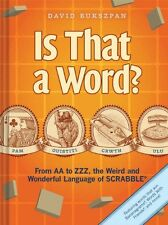 Is That a Word?: From AA to ZZZ, the Weird and Wonderful Language of SCRABBLE by