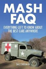 MASH FAQ - SHERMAN, DALE - NEW PAPERBACK BOOK