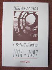 LIVRET HISPANO SUIZA BOIS-COLOMBES 1914-1997 HISTOIRE AERONAUTIQUE ENTREPRISE