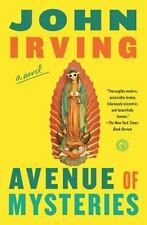 Avenue of Mysteries: By Irving, John