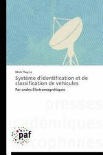 Syst�me d'Identification et de Classification de V�hicules by Le Minh Thuy...