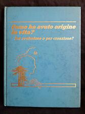 L39> COME HA AVUTO ORIGINE LA VITA? ANNO 1988