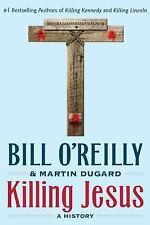 Killing Jesus by Bill O'Reilly Book Paperback A History and Martin Dugard Series