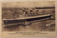 Cunard White Star RMS Queen Mary 'Stateliest Ship In The World' RP Postcard