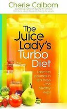 """The Juice Lady`s Turbo Diet: Lose Ten Pounds in Ten Days the Healthy Way!"" Book"