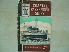 Ian Allen abc guide. Coastal Passenger Ships. H.M Le Fleming.  1956