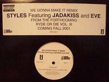 "STYLES P + JADAKISS + EVE - WE GONNA MAKE IT (REMIX) (12"") 2001 RARE!! ALCHEMIST"