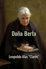 "NEW Doña Berta (Spanish Edition) by Leopoldo Alas ""Clarín"""