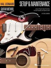 HAL LEONARD GUITAR METHOD SETUP & MAINTENANCE - JOHNSON, CHAD - NEW PAPERBACK BO