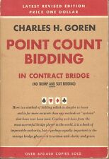 Charles H. Goren's Point Count Bidding in Contract Bridge - 1954 17th Printing