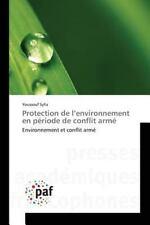 Protection de l'Environnement en Periode de Conflit Arme by Sylla Youssouf...