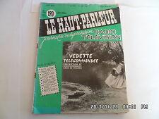 LE HAUT PARLEUR RADIO TELEVISION N°1017 15/07/1959 VEDETTE TELECOMMANDEE    H20